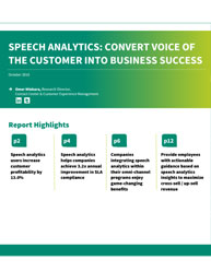 Speech Analytics: Convert Voice of The Customer Into Business Success