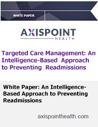 Targeted Care Management: An Intelligence-Based  Approach to Preventing Readmissions
