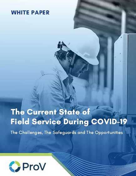 The Current State of Field Service During COVID-19