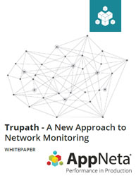 Trupath - A New Approach to Network Monitoring