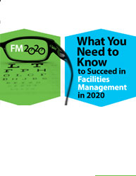 What You Need to Know to Succeed in Facilities Management in 2020